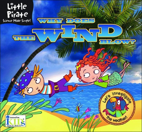 Little Pirate Science: Why Does The Wind Blow?