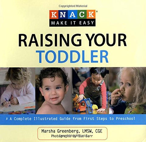 Knack Make It Easy : Raising Your Toddler
