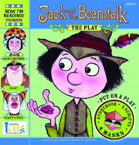 Now I Am Reading! Jack And Beanstalk The Play Level 2