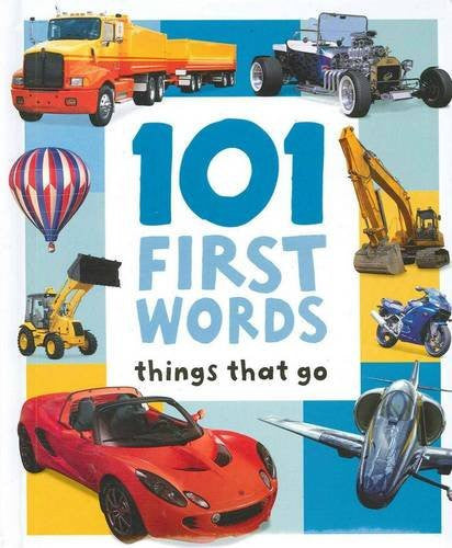 101 First Words Things That Go