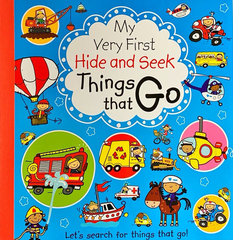 My Very First Hide and Seek : Things That Go