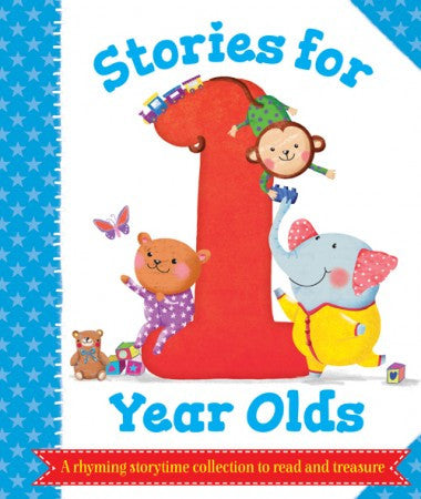 Stories for 1 Year Olds - A rhyming storytime collection to read and treasure