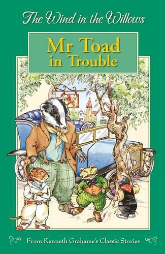 Wind In The Willows: Mr Toad In Trouble