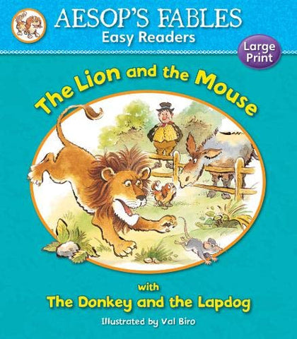 Aesops Fables The Lion and the Mouse with The Donkey and the Lapdog