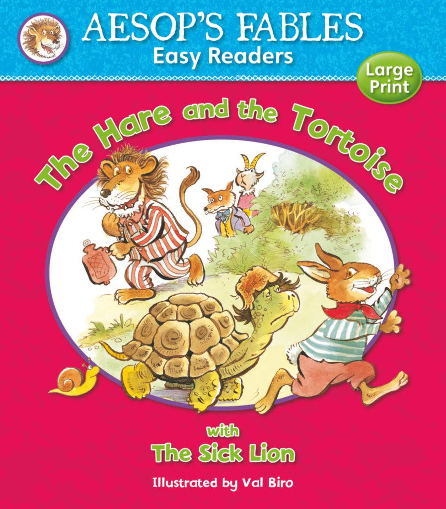 Aesops Fables The Hare and the Tortoise with The Sick Lion