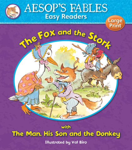 Asops Fables and the Stork with The Man His Son and The Donkey