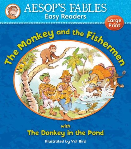 Aesops Fables The Monkey and the Fishermen with The Donkey in the Pond