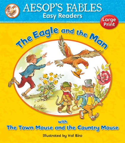 Aesops Fables The Eagle and the Man with The Town Mouse and the Country Mouse