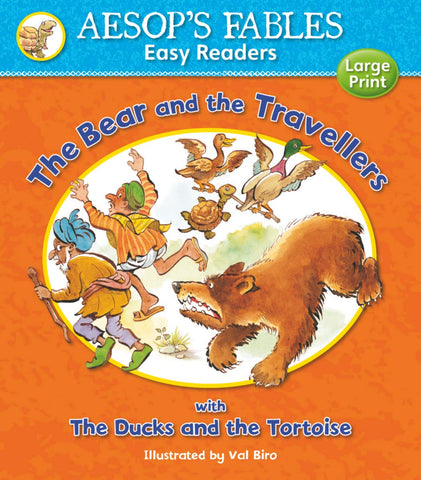 Aesops Fables The Bear and the Travellers with The Ducks and the Tortoise