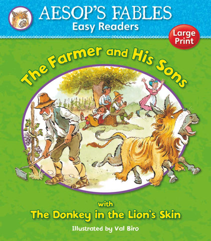 Aesops Fables The Farmer and His Sons with The Donkey in the Lion's Skin