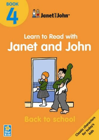 Janet & John Learn To Read : Back To School - Book 4