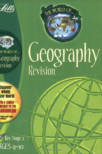 Letts World Of Geography Revision KS2 Age 9-10