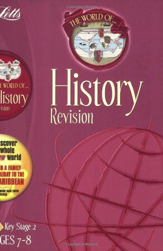 Letts World Of History Revision KS 2 Age 7-8