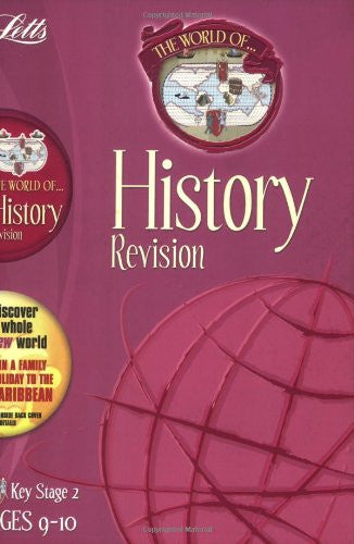 Letts World Of History Revision KS 2 Age 9-10