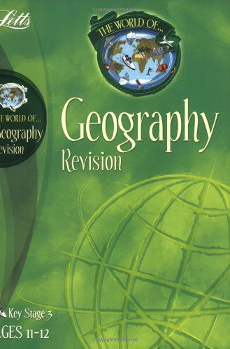 Letts World Of Geography Revision KS 3 Ages 11-12