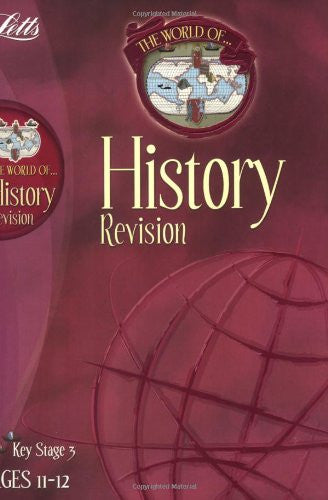 Letts World Of History Revision KS 3 Ages 11-12