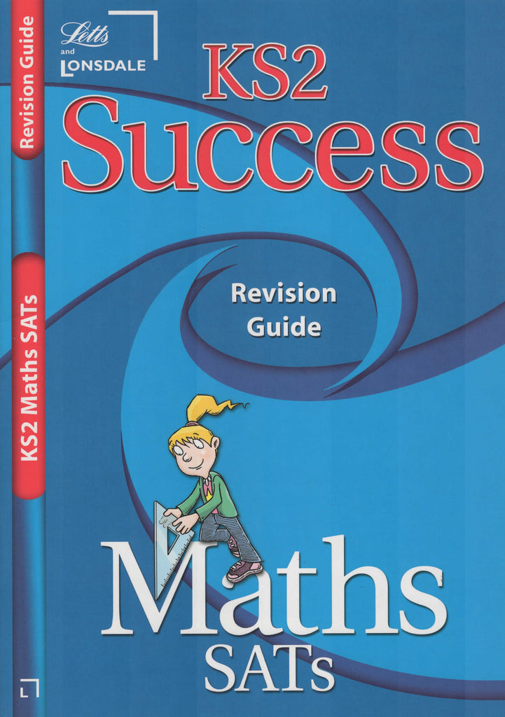 Letts KS2 Succes Revision Guide Maths Sats