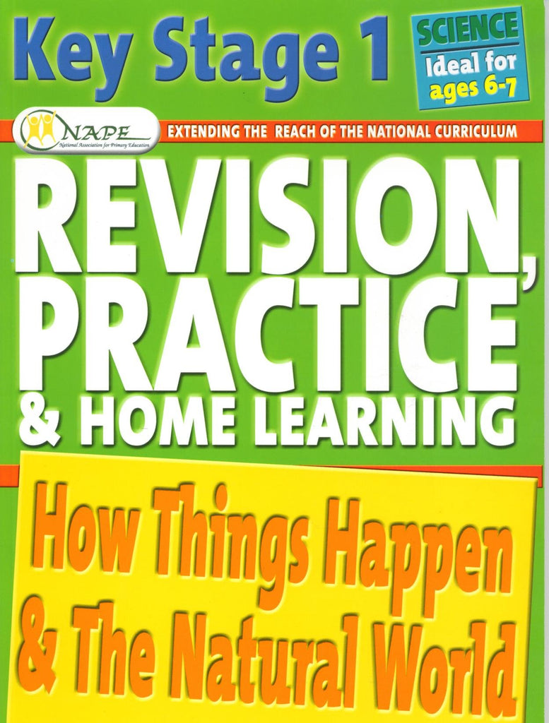 Nape Science Revision Practice How Things Happen & The Natural World Ages 6-7