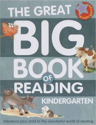 Great Big Book of Reading Kindergarten