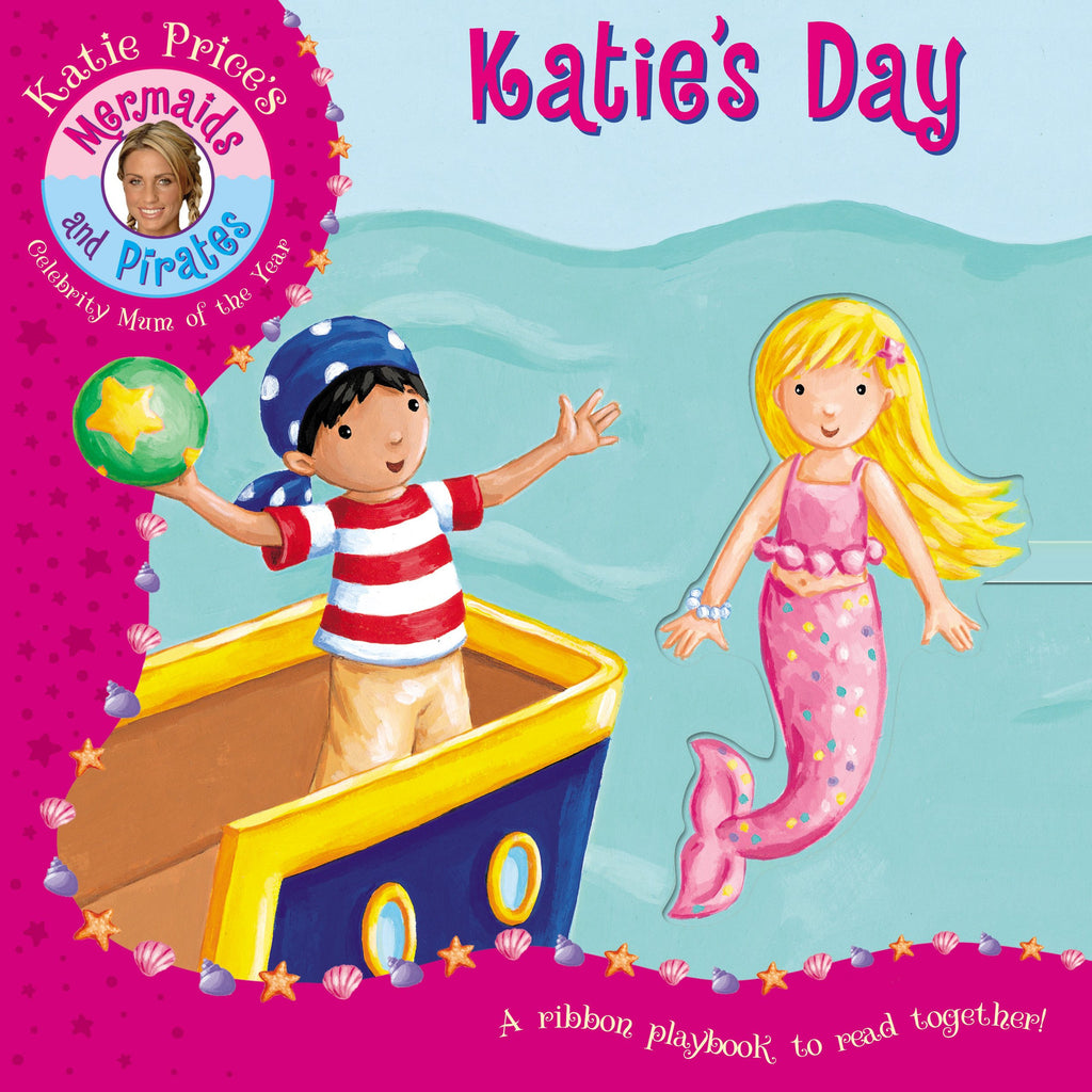Mermaids And Pirates Katies Day Board Book