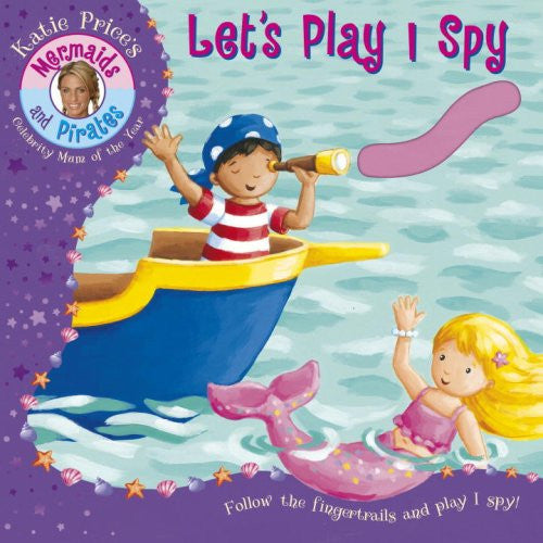 Mermaids And Pirates Katie Lets Play I Spy Board Book