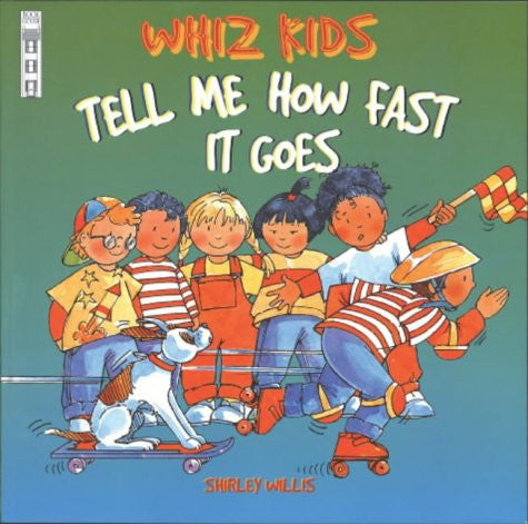 Whiz Kids Tell Me How Fast It Goes