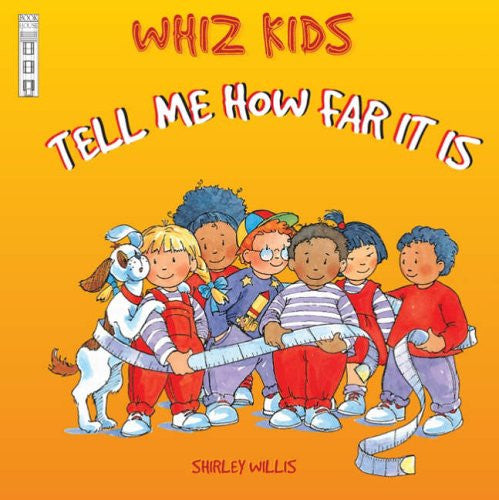 Whiz Kids Tell Me How Far It Is