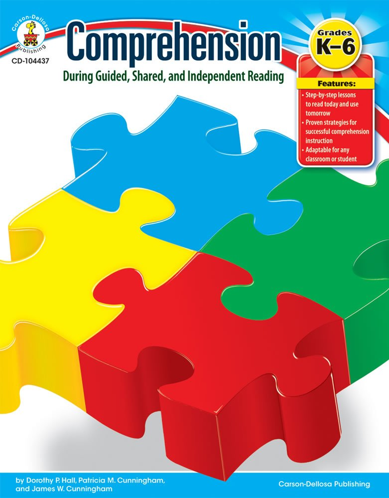 Comprehension : Guided Shared & Independent Reading Grade K-6