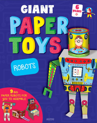 Giant Paper Toys Robots