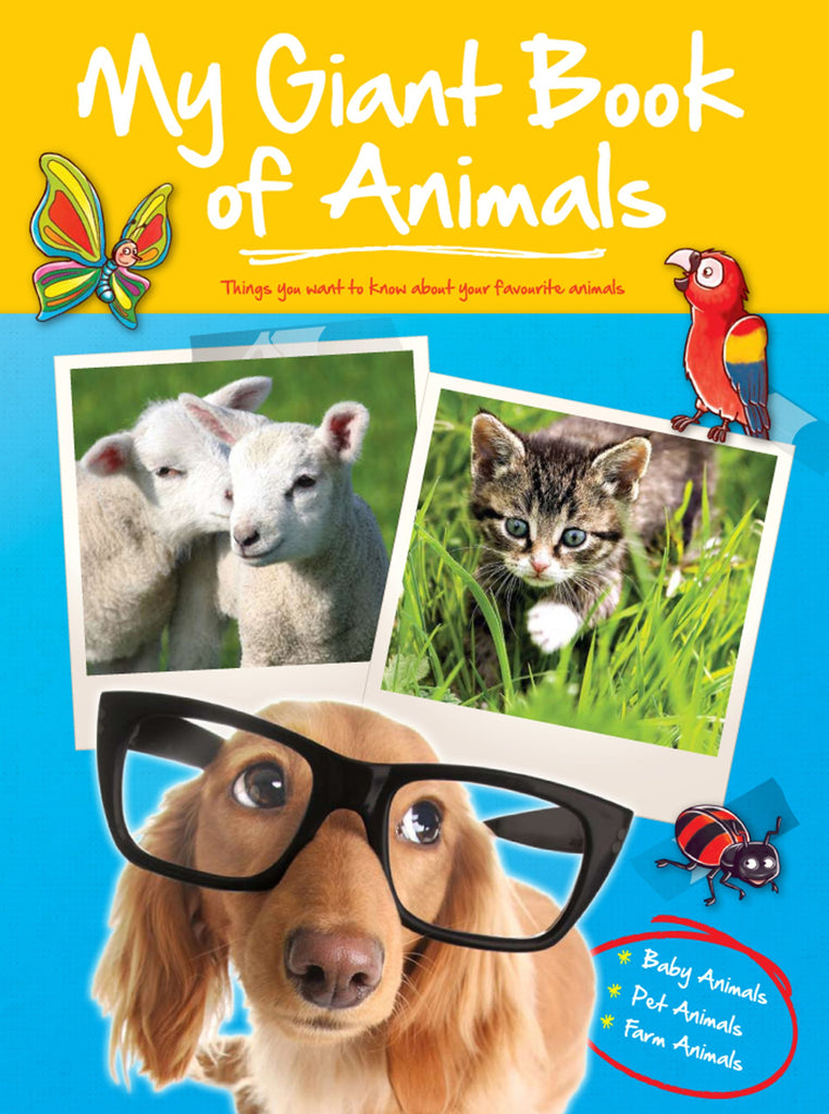 My Giant Book Of Animals - Baby Animals, Pets & Farm Animals
