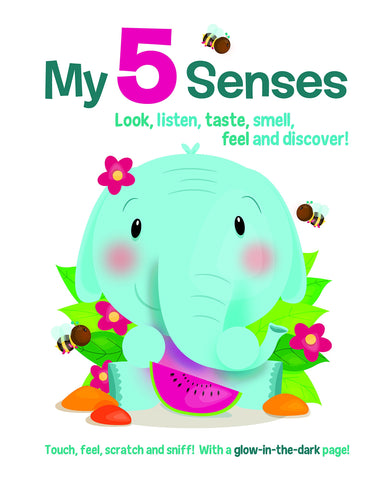 My 5 Senses - Look, listen, taste, smell, feel and discover!