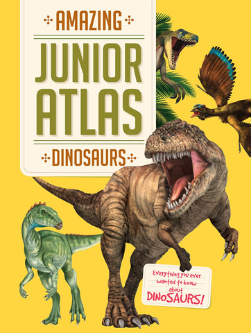 Amazing Junior Atlas Dinosaurs