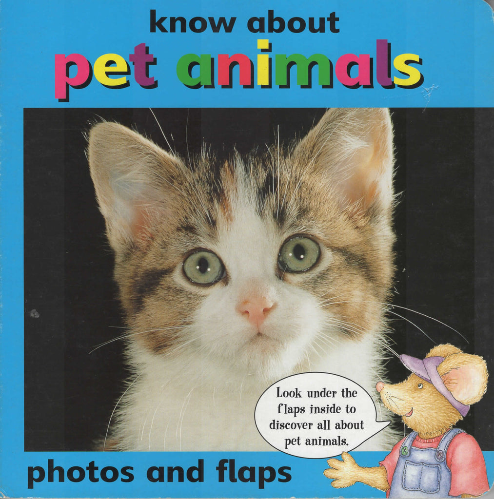 Know About Pet Animals Lift The Flap Board Book