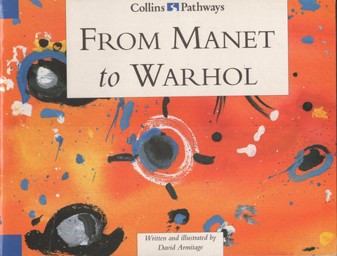 Collins Pathways From Manet To Warhol