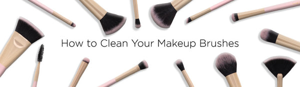 How to Clean Your Makeup Brushes Glossy Make Up
