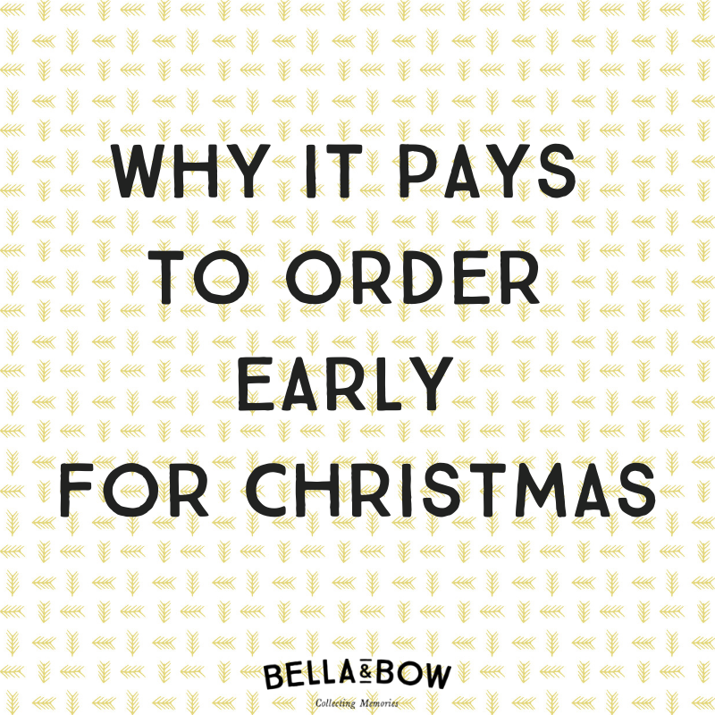 Why it pays to order early for Christmas