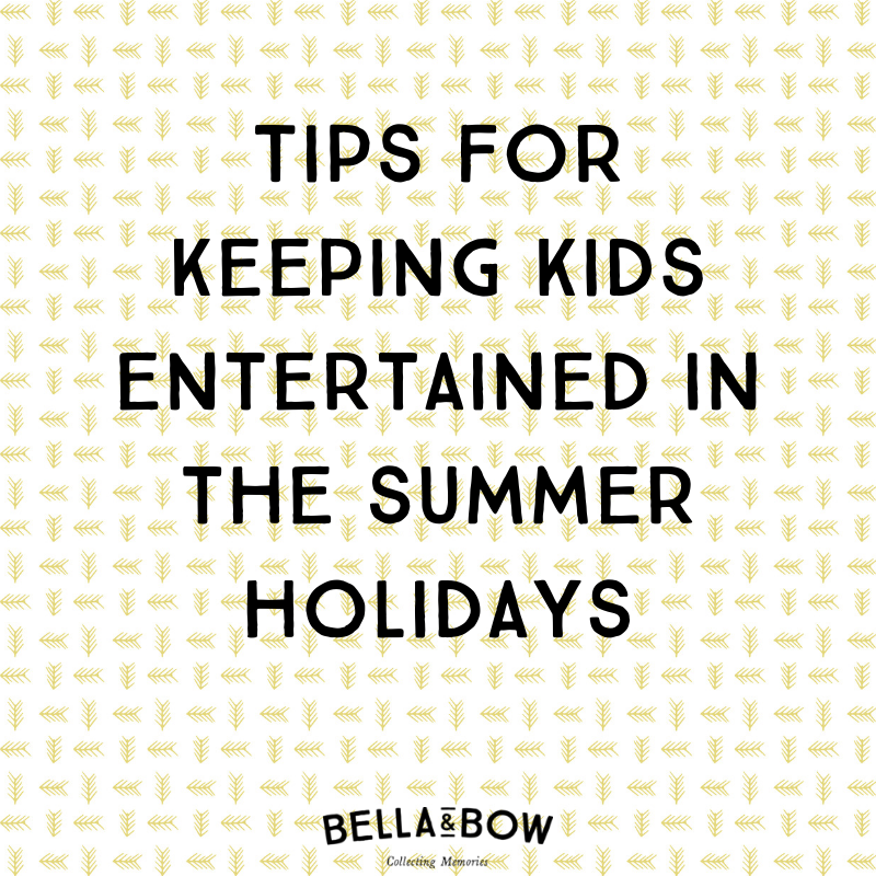 Tips for keeping kids entertained in the summer holidays