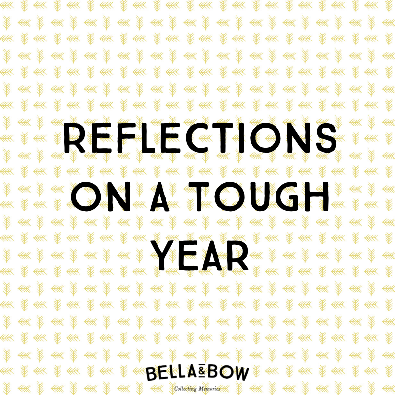 Reflections on a tough year