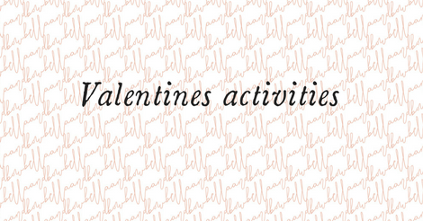 Valentines activities for children