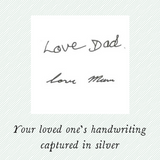 your loved one's handwriting captured in silver charm