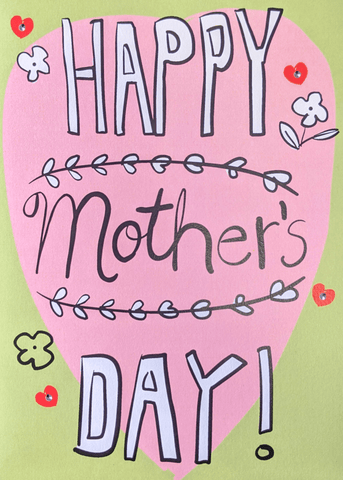 Greeting Cards by Wendy Tancock - Happy Mother-s Day at The Candy Bar Toronto