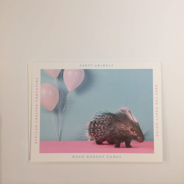 Party Animal Card - When Nobody Comes