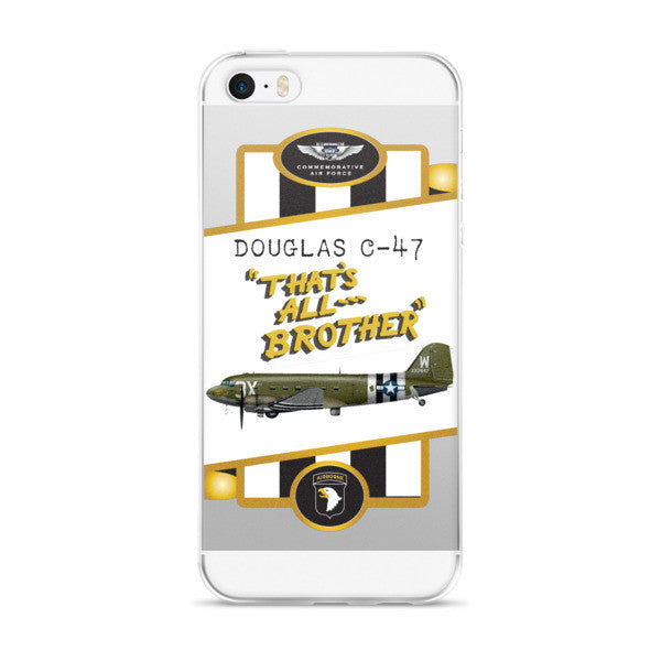 "C-47 ""That's All, Brother"" iPhone case - CAF Gift Shop - 1"
