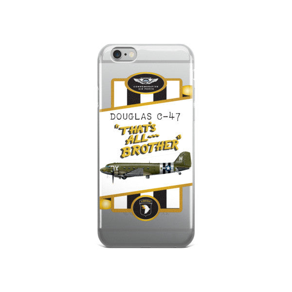 "C-47 ""That's All, Brother"" iPhone case - CAF Gift Shop - 3"