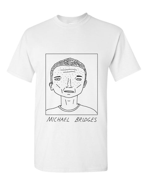 Badly Drawn Michael Bridges T-shirt