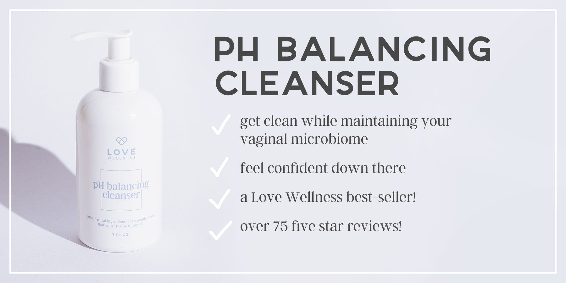 ph balancing cleanser, get clean while maintaining your vaginal microbiome