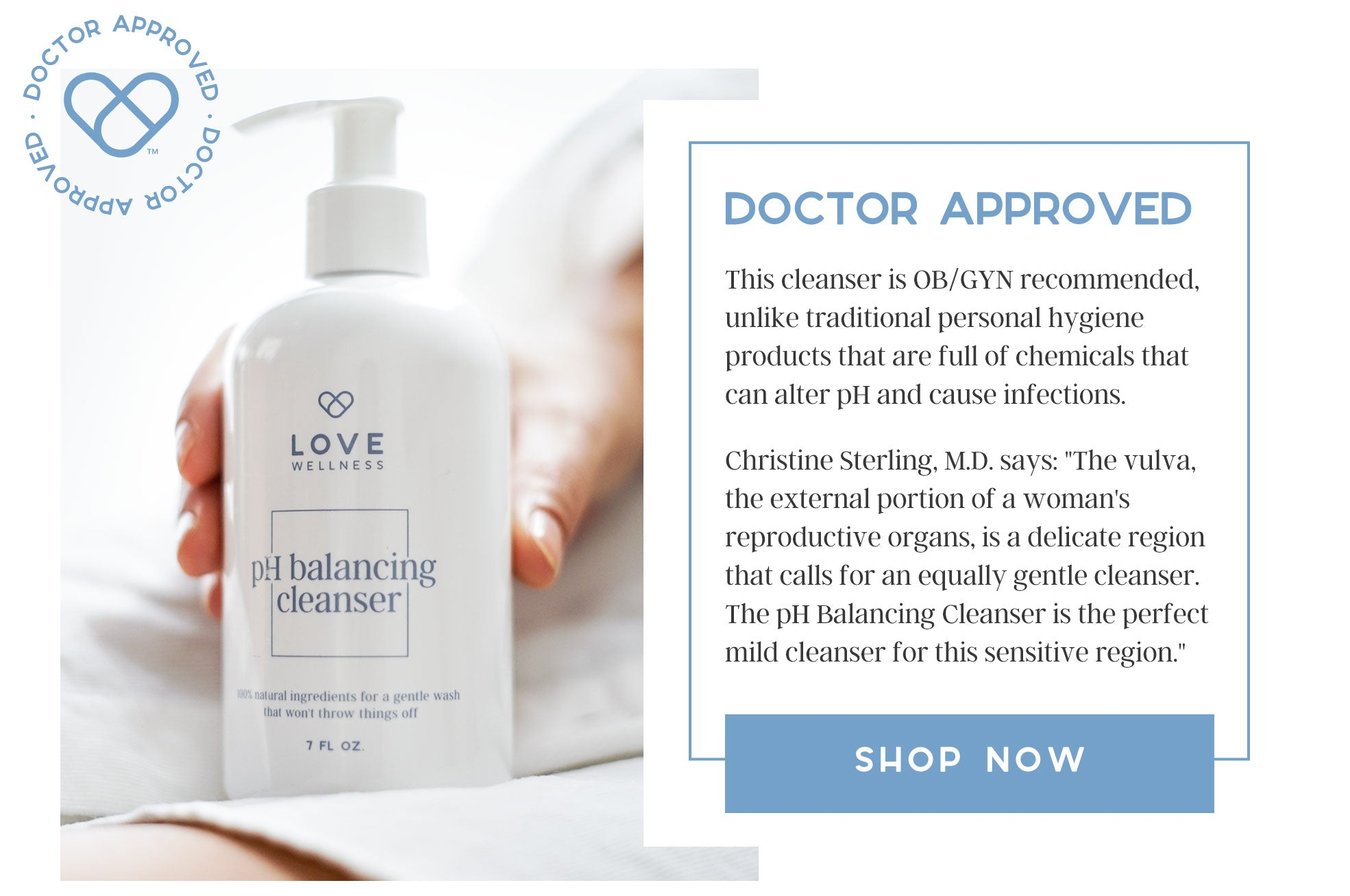 Doctor Approved: This cleanser is OB/GYN recommended, unlike traditional personal hygiene products that are full of chemicals that can alter pH and cause infections.