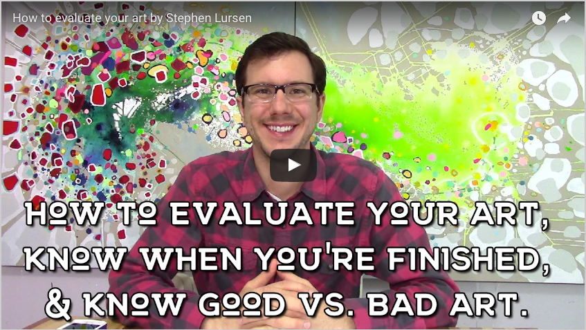 How To Evaluate Your Art by Stephen Lursen