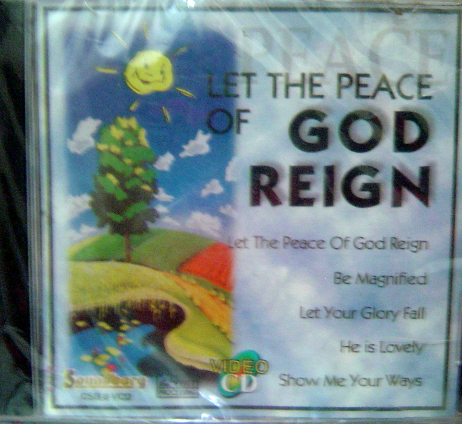 LET THE PEACE OF GOD REIGNS - VCD
