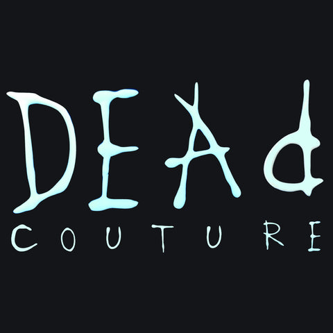 DEAD COUTURE